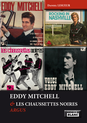 L'Argus Eddy Mitchell (éditions Camion Blanc)