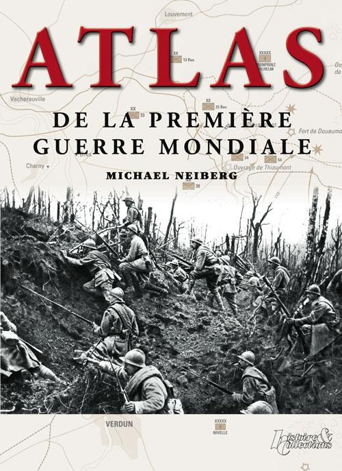 livre Atlas de la Première Guerre mondiale