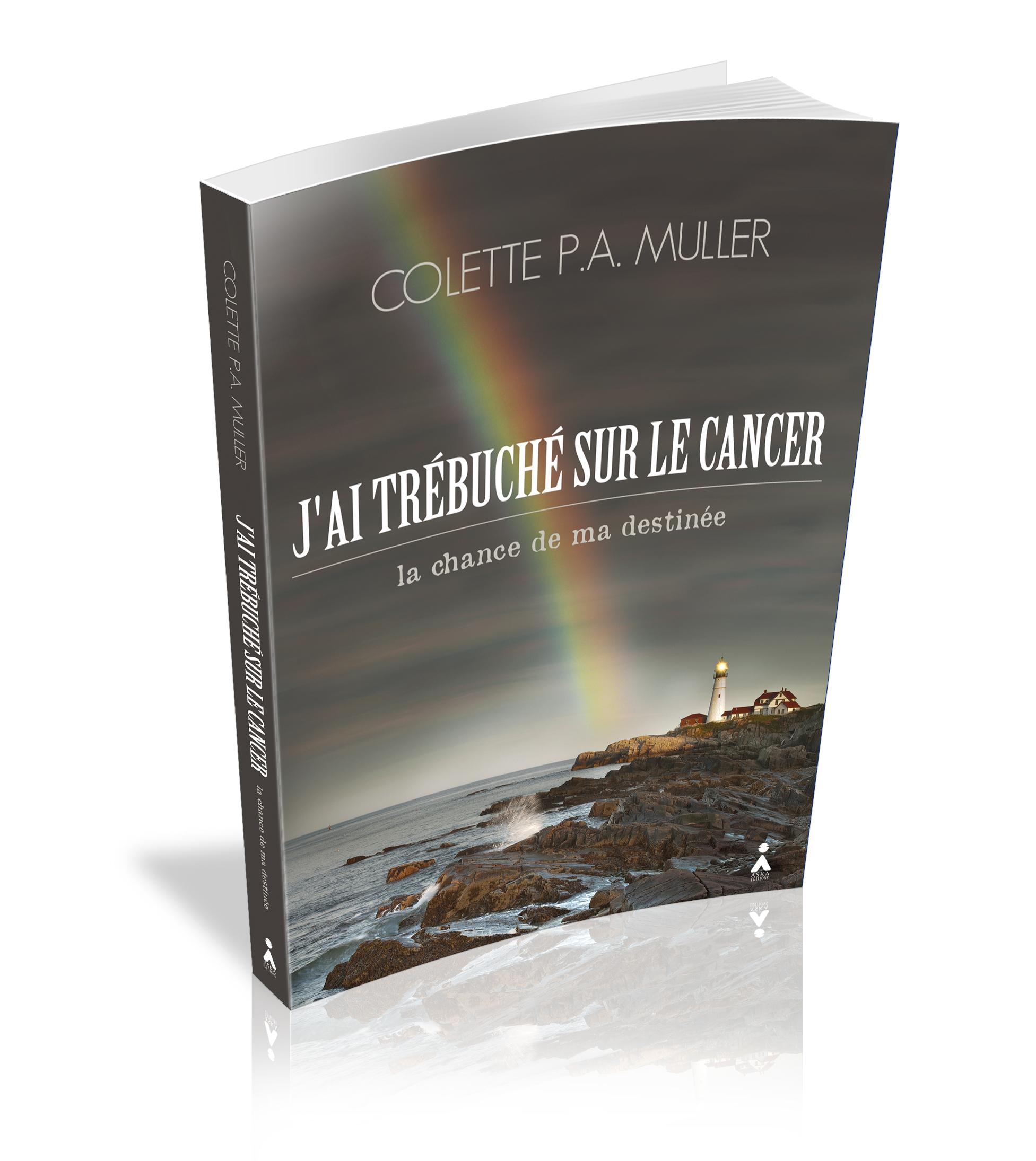 livre j'ai trebuche sur le cancer