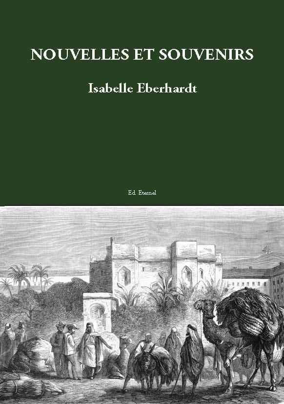 Nouvelles et souvenirs  Isabelle Eberhardt