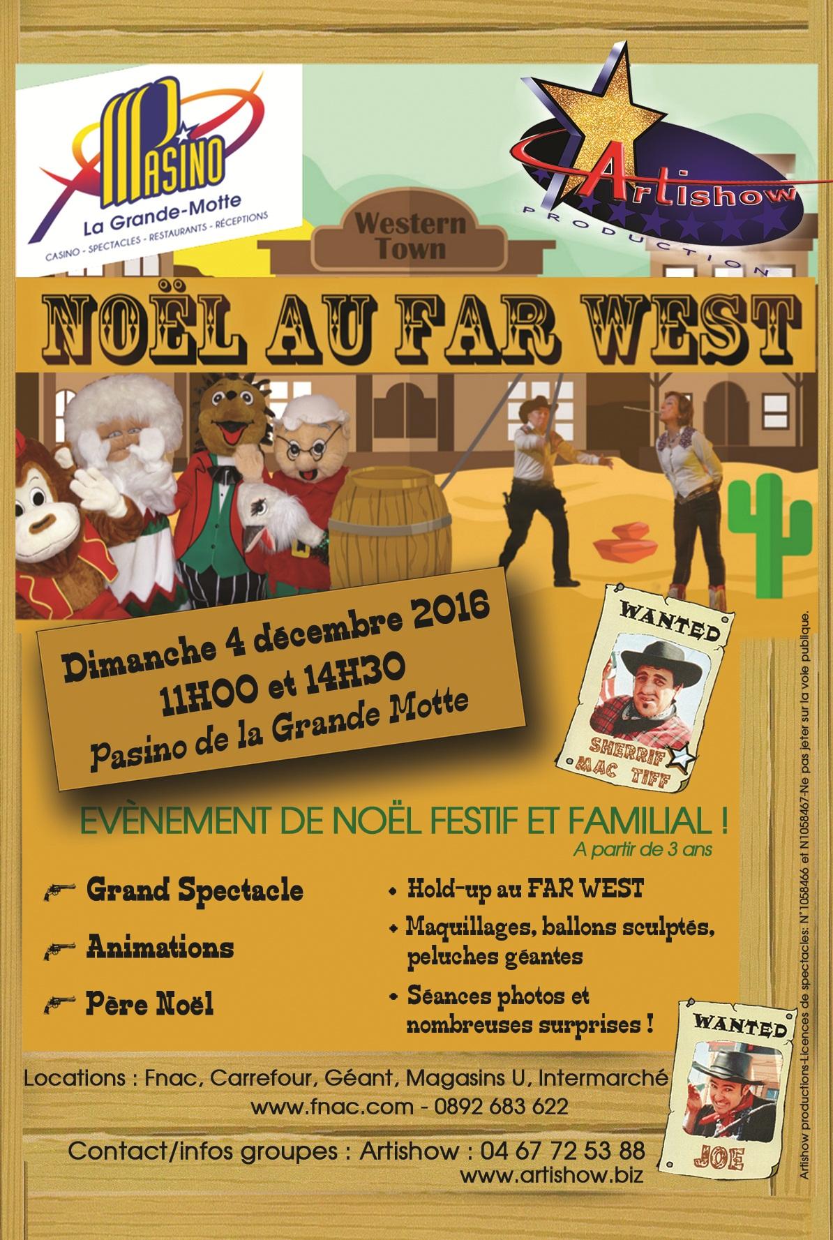 Noël au Far West' spectacle familial au Pasino de la Grande Motte