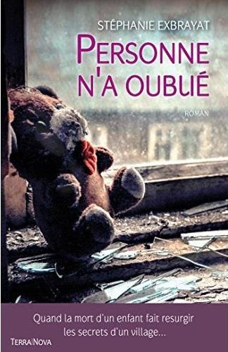 couverture roman Personne n'a oublié par Stéphanie Exbrayat