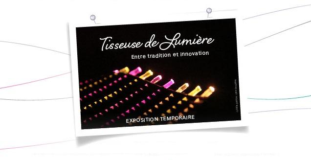 exposition temporaire tisseuse de lumière 10e Biennale Internationale du Design de Saint Etienne