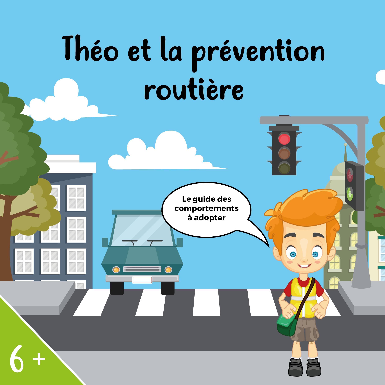 livre Théo et la prévention routière