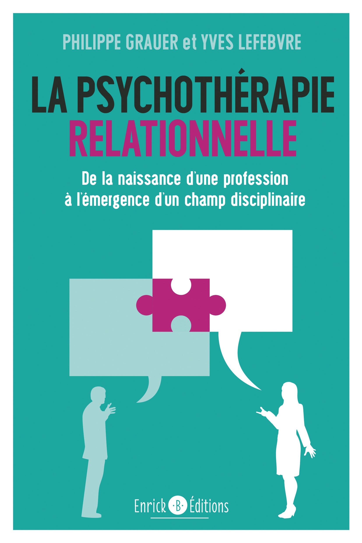 livre La psychothérapie relationnelle