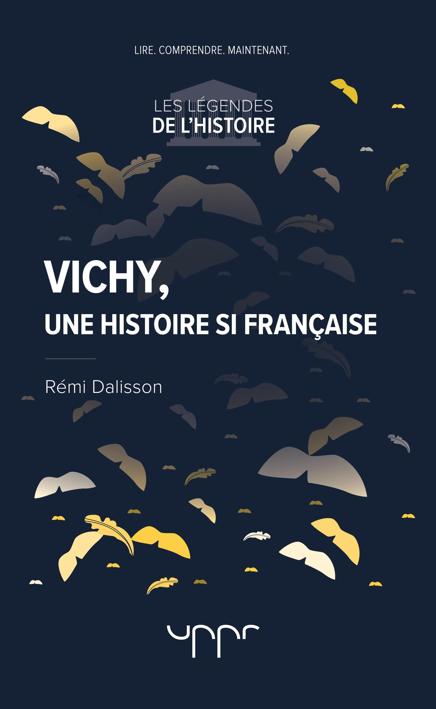 Vichy, une histoire si française